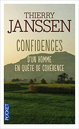 Confidences d'un homme en quête de cohérence de Thierry Janseen